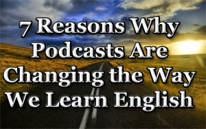 podcasts-english-changing2