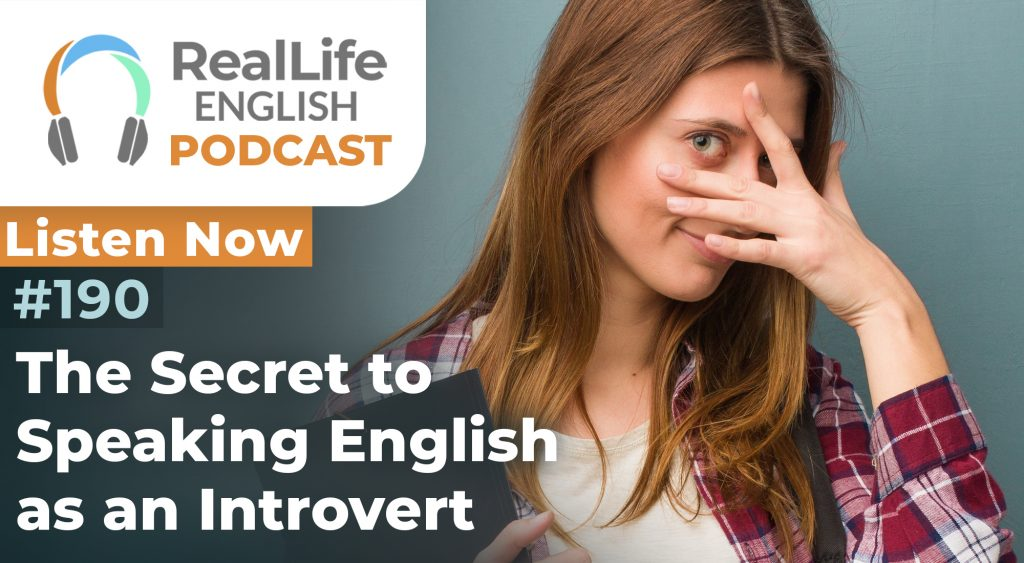 190 - The Secret to Speaking English As An Introvert