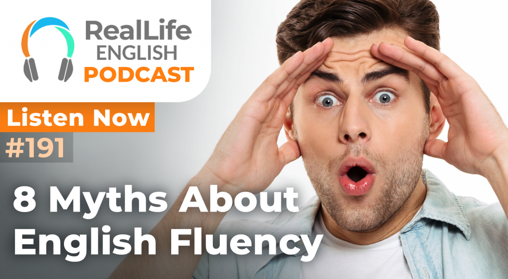 191 - 8 Myths About English Fluency