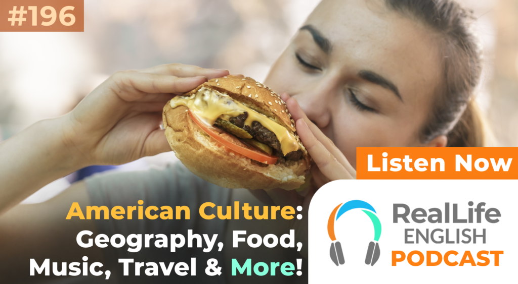 196-American Culture: Geography, Food, Music, Travel, and More